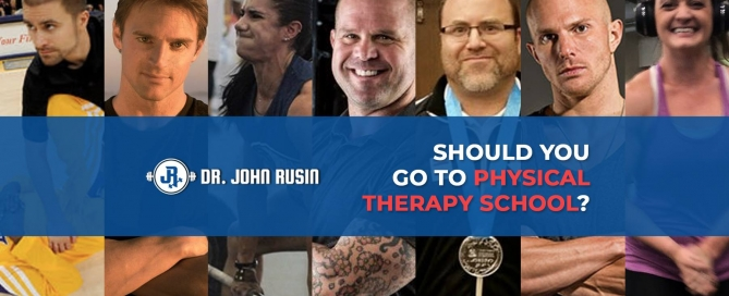 should you go to physical therapy school