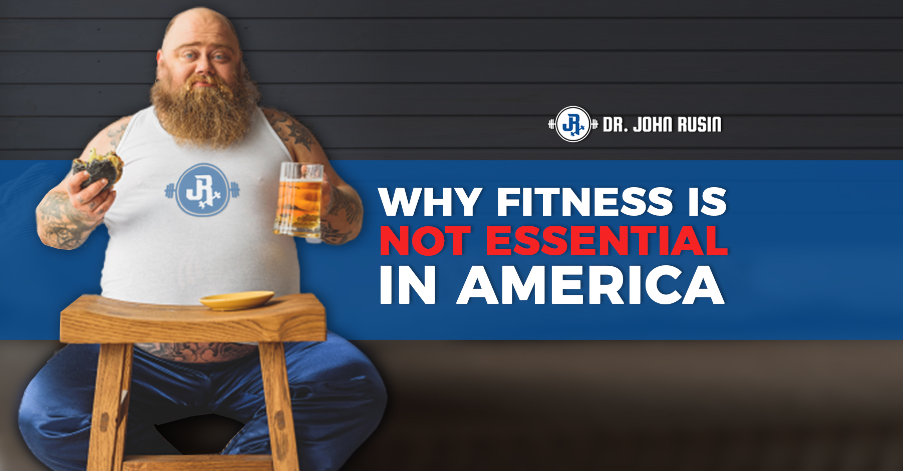 why fitness is NOT essential in America