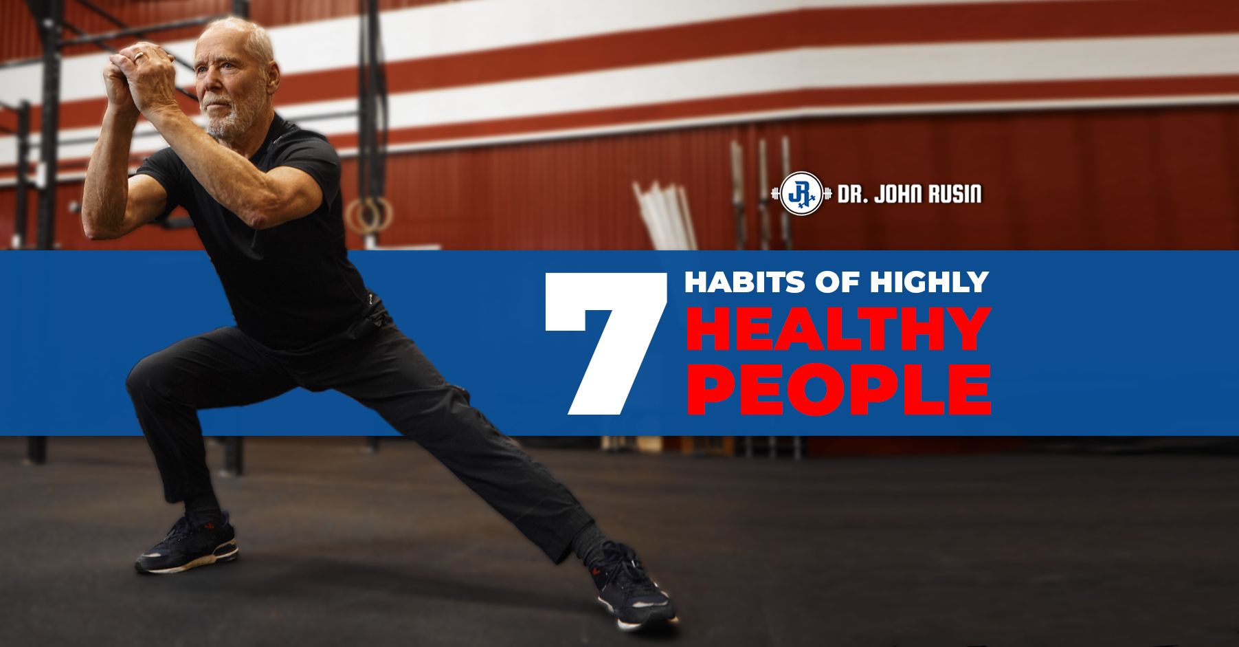 7 habits of highly healthy people